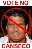 VOTE NO CANSECO