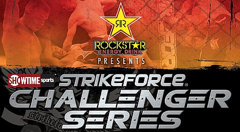 Two televised fights added to 'Strikeforce Challengers 15' Friday, April 1, LIVE on Showtime