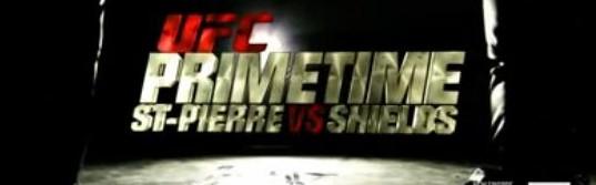 UFC Primetime: St-Pierre vs. Shields – episode 2