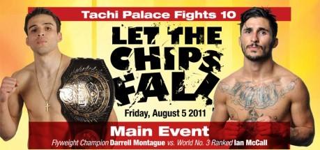"""Tachi Palace Fights 10"" fight videos:  McCall vs. Montague, Gomez vs. Bittner, Yagin vs. Soto"