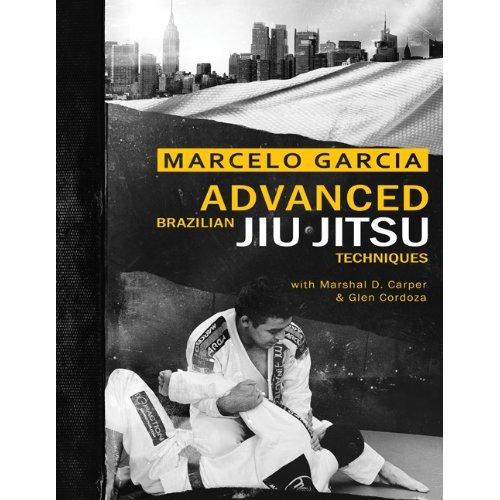 ProMMAnow.com book review: Advanced Brazilian Jiu Jitsu Techniques by Marcelo Garcia