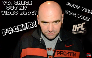 dana white VIDEO BLOG