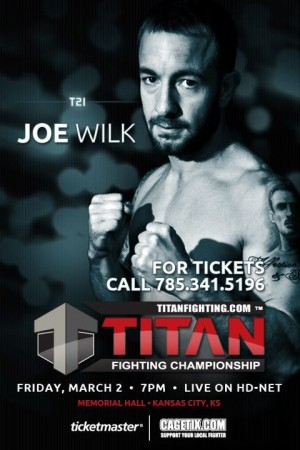 Exclusive: Joe Wilk on his upcoming co-main event fight at Titan FC 21 and UFC aspirations