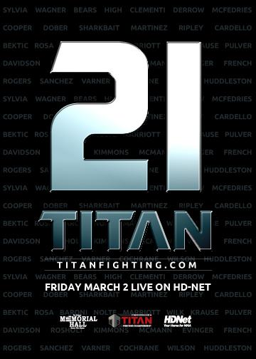 Titan Fighting Championship 21 — Live on HDNet March 2nd