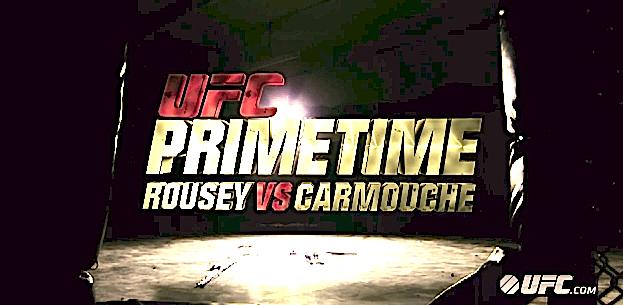 UFC Primetime: Rousey vs. Carmouche, ProMMAnow.com