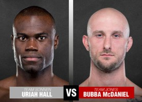 TUF 17 - Hall vs. McDaniel