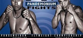 Pandemonium Fights presents special two-day MMA/boxing extravaganza July 26-27 on ProMMAnow.com