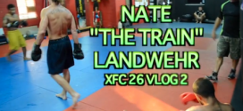 Nate 'The Train' Landwehr XFC 26 vlog – part 2