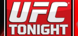 UFC Tonight Show Quotes and Video Clips – 8/6/14