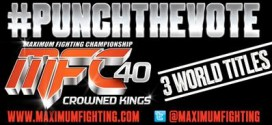 Maximum Fighting Championship announces #PunchTheVote for MFC40