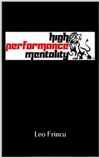 high performance mentality-leo frincu