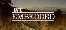UFC 183 Embedded:  Episode 1