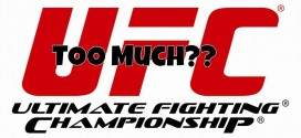 Too much of a UFC thing is a bad thing