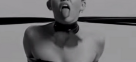 Here's that Miley Cyrus bondage video everyone is talking about
