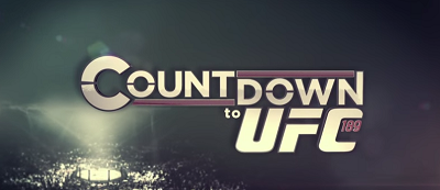 Countdown to UFC 189: Mendes vs. McGregor *Full Episode