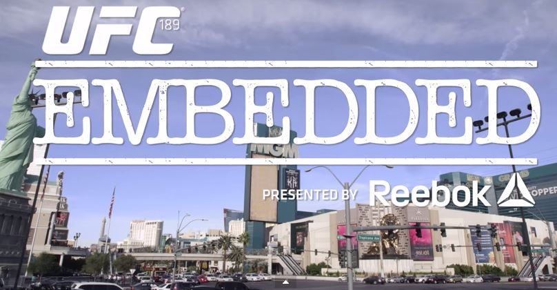 UFC 189 Embedded: Episode 9