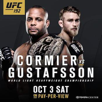 'UFC 192: Cormier vs. Gustafsson' Betting Odds and Predictions