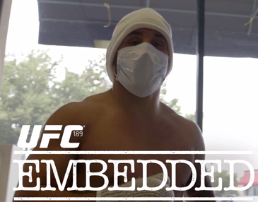 UFC 189 Embedded – episode 3