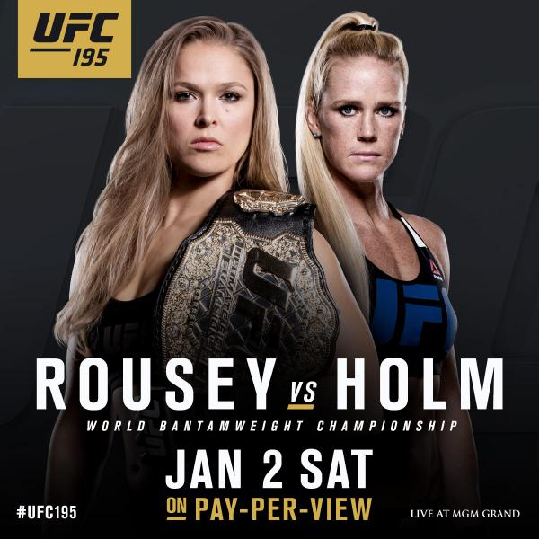 Ronda Rousey vs. Holly Holm to main event UFC 195 on January 2