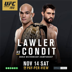 UFC 193 brings Lawler vs. Condit stadium show to Melbourne