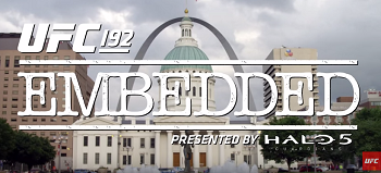 UFC 192 Embedded:  Episode 1
