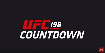UFC 196 Countdown