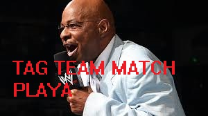 "VIDEOS: We love these Teddy Long ""Tag Team"" match making highlight videos"