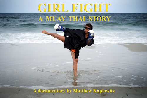 Interview With 'Girl Fight: A Muay Thai Story' Director Matthew Kaplowitz